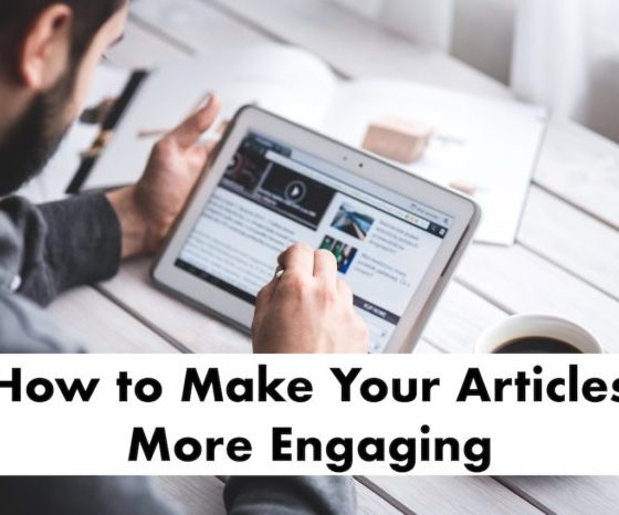 Make Your Articles More Engaging